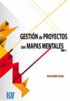Gestión de proyectos con mapas mentales. Volumen I (ebook)