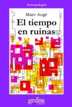 El tiempo en ruinas (ebook)