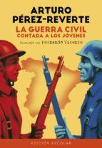 La Guerra Civil contada a los jóvenes (edición escolar) (ebook)