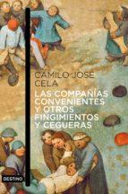 Las compañías convenientes y otros fingimientos y cegueras (ebook)