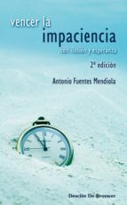 Vencer la impaciencia (ebook)