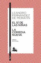 El sí de las niñas / La comedia nueva (ebook)