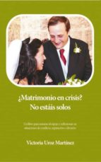 ¿Matrimonio en crisis? No estáis solos (ebook)