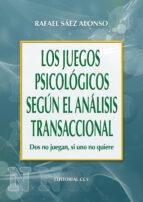 Los juegos psicológicos según el Análisis Transaccional (ebook)