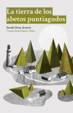 La tierra de los abetos puntiagudos (ebook)
