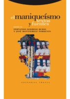 El maniqueísmo: Textos y fuentes (ebook)