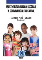 Multiculturalidad escolar y convivencia educativa (ebook)