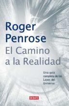 El camino a la realidad (ebook)