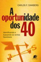 A oportunidade dos 40 (ebook)