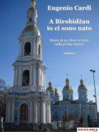 A Birobidžan io ci sono nato (ebook)