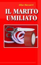 Il marito umiliato (ebook)