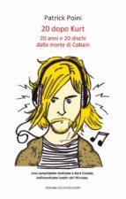 20 dopo Kurt (ebook)
