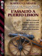 L'assalto a Puerto Limon (ebook)