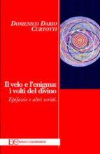 Il velo e l'enigma (ebook)