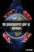 Un passaporto per la Ferrari (ebook)