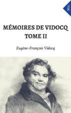 Mémoires de Vidocq - Tome II (ebook)