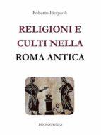 Religioni e culti nella Roma antica (ebook)