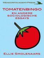 TOMATENBINGO EN ANDERE SOCIOLOGISCHE ESSAYS