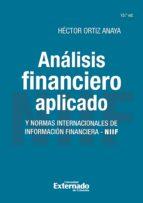 Análisis financiero aplicado y normas internacionales de información financiera - NIIF (ebook)