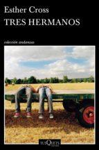 Tres hermanos (ebook)