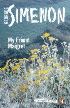 My Friend Maigret (ebook)