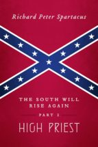 The South Will Rise Again, Part 2 (ebook)