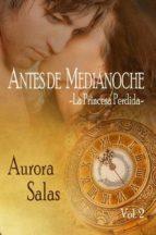 ANTES DE MEDIANOCHE VOL. 2: LA PRINCESA PERDIDA (ebook)