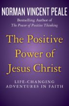 The Positive Power of Jesus Christ (ebook)