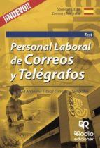 Personal laboral de Correos y Telégrafos. Sociedad Anónima Estatal Correos y Telégrafos. Test (ebook)