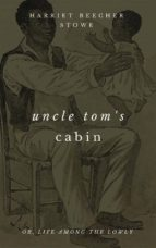 Uncle Tom's Cabin (With Footnotes) (ebook)