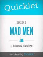Quicklet on Mad Men Season 3 (ebook)