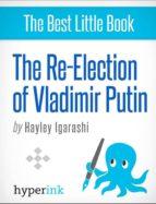 The Re-Election of Vladimir Putin (ebook)
