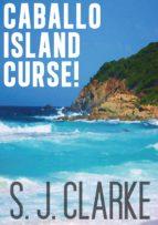 Caballo Island Curse! (ebook)