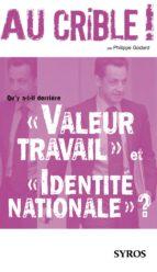 """Qu'y a-t-il derrière """"Valeur travail"""" et """"Identité nationale"""" ? (ebook)"""