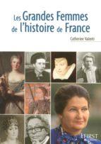 Le Petit Livre de - Les grandes femmes de l'Histoire de France (ebook)