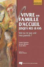Vivre en famille d'accueil jusqu'à mes 18 ans (ebook)