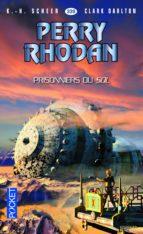 Perry Rhodan n° 339 - Prisonniers du Sol (ebook)
