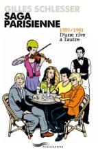Saga parisienne T2 1959-1981 d'une rive à l'autre (ebook)