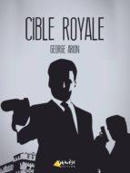 Cible royale (ebook)
