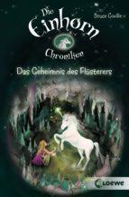 Die Einhornchroniken 2 - Das Geheimnis des Flüsterers (ebook)