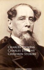 Charles Dickens' Children Stories