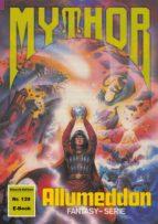 Mythor 139: ALLUMEDDON (ebook)