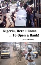 Nigeria, Here I Come...To Open a Bank!