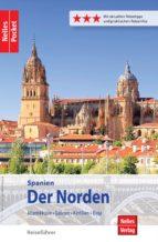 Nelles Pocket Reiseführer Spanien - Der Norden (ebook)