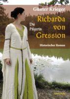 Richarda von Gression 3: Die Pilgerin (ebook)