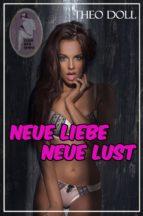 Neue Liebe - neue Lust (ebook)