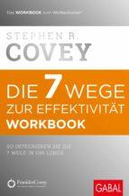 Die 7 Wege zur Effektivität - Workbook (ebook)