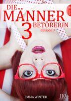 Die Männerbetörerin #3 (ebook)