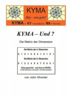 KYMA - Und ? Die Matrix der Dimension (ebook)
