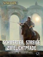 Schwerter, Streige, Zwielichtpfade (ebook)